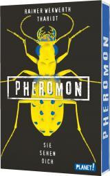 Cover-Bild Pheromon 2: Sie sehen dich