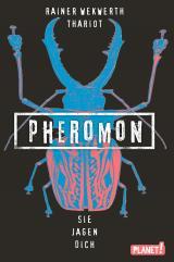 Cover-Bild Pheromon 3: Sie jagen dich