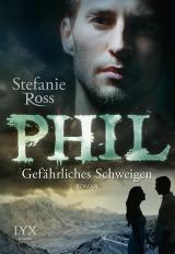 Cover-Bild Phil - Gefährliches Schweigen