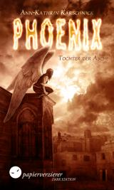 Cover-Bild Phoenix - Tochter der Asche