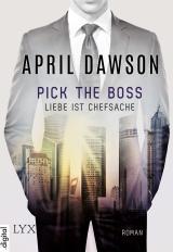 Cover-Bild Pick the Boss - Liebe ist Chefsache