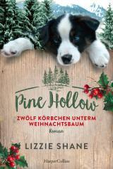 Cover-Bild Pine Hollow - Zwölf Körbchen unterm Weihnachtsbaum