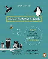 Cover-Bild Pinguine sind kitzlig, Bienen schlafen nie, und keiner schwimmt so langsam wie das Seepferdchen