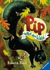 Cover-Bild Pip rettet den Wald