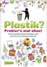 Cover-Bild Plastik? Probier´s mal ohne!