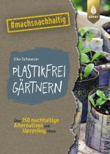 Cover-Bild Plastikfrei gärtnern