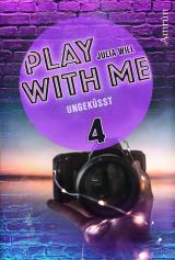 Cover-Bild Play with me 4: Ungeküsst