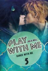Cover-Bild Play with me 5: Dance with me