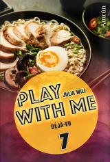 Cover-Bild Play with me 7: Déjà-vu