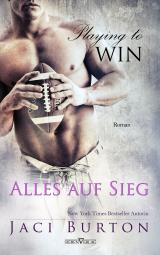 Cover-Bild Playing to Win - Alles auf Sieg