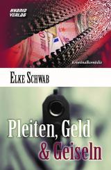 Cover-Bild Pleiten, Geld & Geiseln