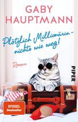 Cover-Bild Plötzlich Millionärin - nichts wie weg!