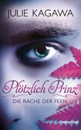 Cover-Bild Plötzlich Prinz - Die Rache der Feen
