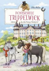 Cover-Bild Ponyschule Trippelwick - Hörst du die Ponys flüstern?