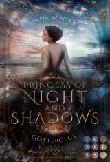 Cover-Bild Princess of Night and Shadows. Götterglut