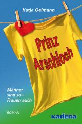Cover-Bild Prinz Arschloch