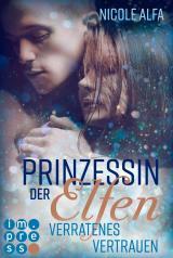 Cover-Bild Prinzessin der Elfen 4: Verratenes Vertrauen