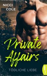 Cover-Bild Private Affairs – Tödliche Liebe