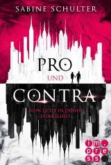 Cover-Bild Pro und Contra. Mein Licht in deiner Dunkelheit
