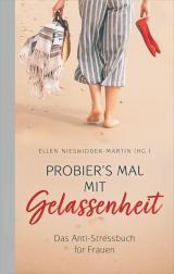 Cover-Bild Probier's mal mit Gelassenheit