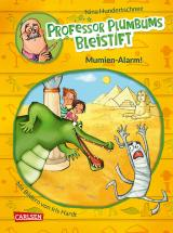 Cover-Bild Professor Plumbums Bleistift 1: Mumien-Alarm!