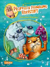 Cover-Bild Professor Plumbums Bleistift 2: Zwischen Fischen!