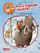 Cover-Bild Professor Plumbums Bleistift 3: Voll verschneit!