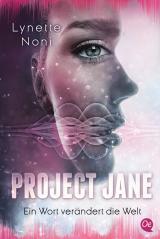 Cover-Bild Project Jane 1. Ein Wort verändert die Welt