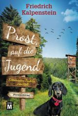 Cover-Bild Prost, auf die Jugend