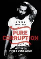Cover-Bild Pure Corruption – Verloren in der Dunkelheit