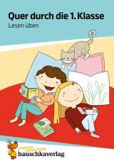 Cover-Bild Quer durch die 1. Klasse, Lesen üben - Übungsblock