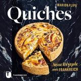 Cover-Bild Quiches – Neue Rezepte aus Frankreich