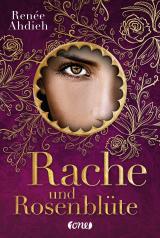 Cover-Bild Rache und Rosenblüte