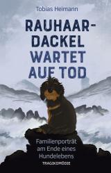Cover-Bild Rauhaardackel wartet auf Tod