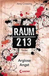 Cover-Bild Raum 213 - Arglose Angst