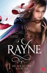 Cover-Bild Rayne - Die Macht der Schatten