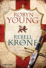 Cover-Bild Rebell der Krone