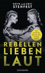 Cover-Bild Rebellen lieben laut