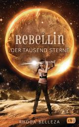 Cover-Bild Rebellin der tausend Sterne