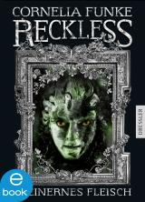 Cover-Bild Reckless. Steinernes Fleisch