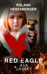 Cover-Bild Red Eagle : Ava Canary