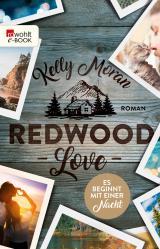 Cover-Bild Redwood Love – Es beginnt mit einer Nacht