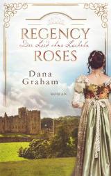 Cover-Bild Regency Roses. Der Lord ohne Lächeln