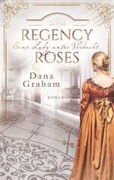 Cover-Bild Regency Roses. Eine Lady unter Verdacht