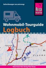Cover-Bild Reise Know-How Wohnmobil-Tourguide Logbuch : Reisetagebuch für Aufzeichnungen von unterwegs