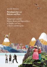 Cover-Bild Reisedepeschen aus Bolivien und Peru