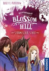 Cover-Bild Reitinternat Blossom Hill, Stürmischer Start