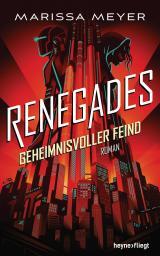 Cover-Bild Renegades - Geheimnisvoller Feind