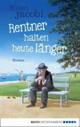 Cover-Bild Rentner halten heute länger