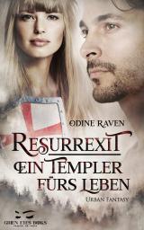 Cover-Bild Resurrexit - Ein Templer fürs Leben